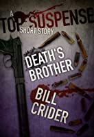 Deaths Brother  by  Bill Crider