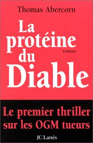 La protéine du Diable  by  Thomas Abercorn