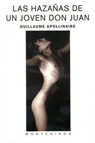 Las hazañas de un joven don Juan. Guillaume Apollinaire