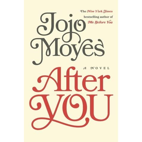 after you me before you 2 by jojo moyes � reviews