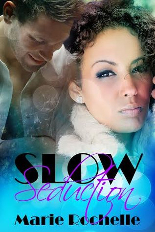 Slow Seduction (The Men of CCD #2)  by  Marie Rochelle