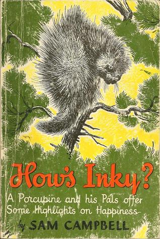 Hows Inky? (Forest Life Series, #1) Sam Campbell