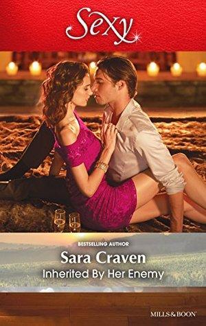 Mills & Boon : Inherited By Her Enemy Sara Craven