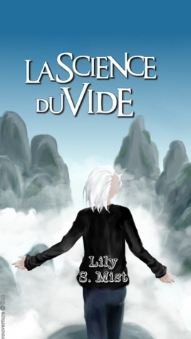 La Science du Vide  by  Lily S. Mist