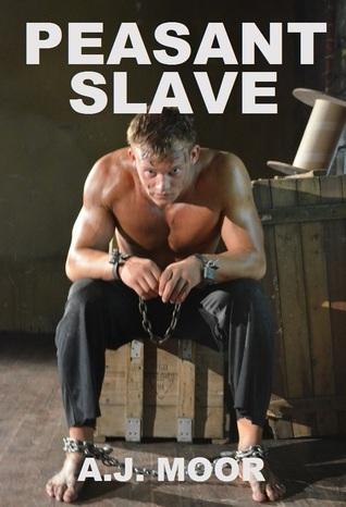 Peasant Slave A.J. Moor