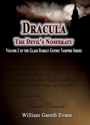 Dracula: The Devils Nosferatu  by  William Evans