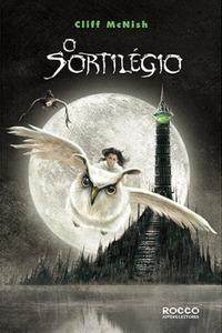 O sortilégio (Trilogia da Magia, #1)  by  Cliff McNish