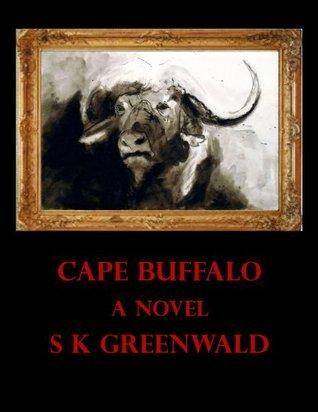 Cape Buffalo  by  S K Greenwald