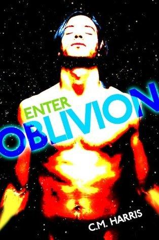Enter Oblivion CM Harris