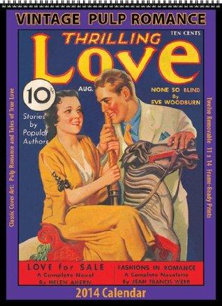 Pulp Romance 2014 Vintage Calendar Asgard Press