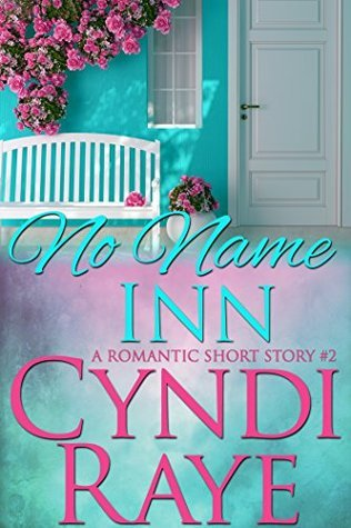 No Name Inn 2: Short Story Romance Cyndi Raye