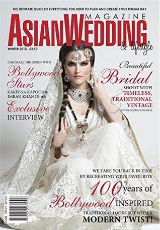 Asian Wedding & Lifestyle Magazine (Winter 2013)  by  Avigna Media