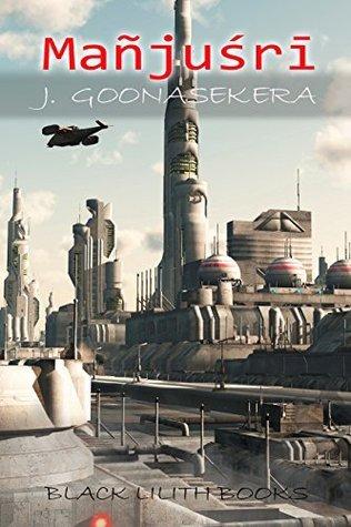 MAÑJUŚRĪ  by  J. Goonasekera