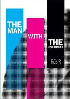 The Man With the Overcoat David Finkle