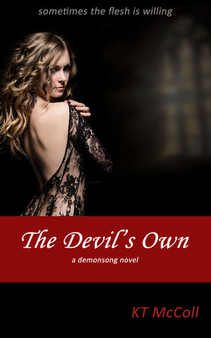 The Devils Own (Demonsong #3)  by  K.T. McColl