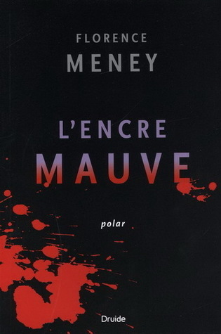 Lencre mauve  by  Florence Meney