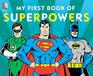 My First Book of Superpowers  by  David Katz