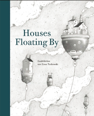Houses Floating By  by  Einar Turkowski