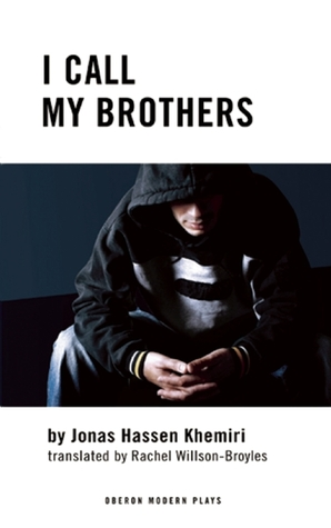 I Call My Brothers  by  Jonas Hassen Khemiri