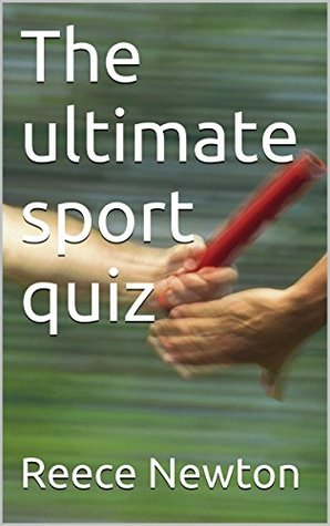 The ultimate sport quiz  by  Reece Newton