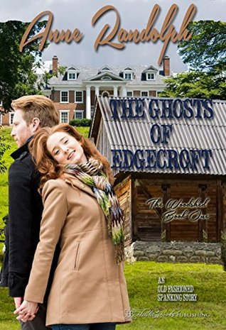 The Ghosts of Edgecroft (The Woodshed Book 1)  by  Anne Randolph