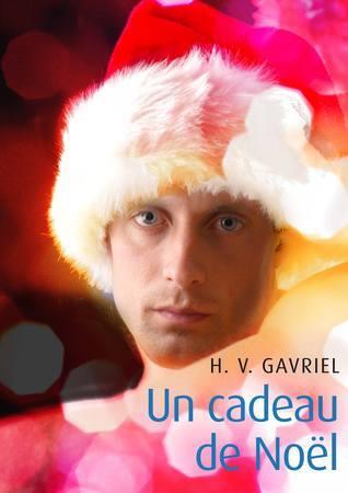 Un cadeau de Noel  by  H. V. Gavriel