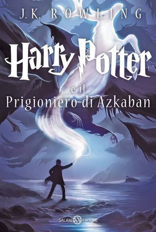 Harry Potter e il Prigioniero di Azkaban (Harry Potter, #3)  by  J.K. Rowling