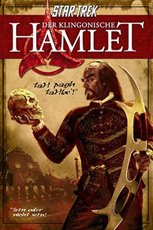 Star Trek: Der klingonische Hamlet  by  William Shakespeare