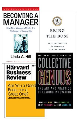 Be a Great Boss: The Hill Collection Linda A. Hill