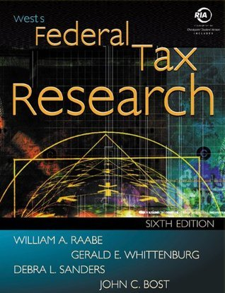 Wests Federal Tax Research with Checkpoint and Becker CD-ROM William A. Raabe