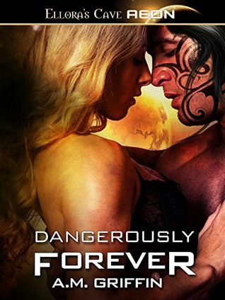 Dangerously Forever (Loving Dangerously Book 5)  by  A.M. Griffin