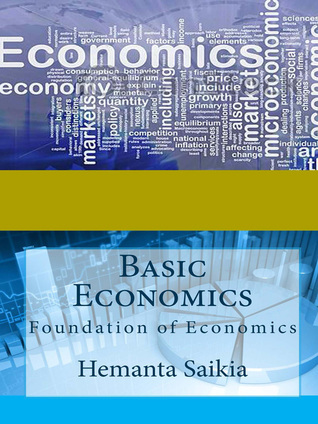 Basic Economics Hemanta Saikia