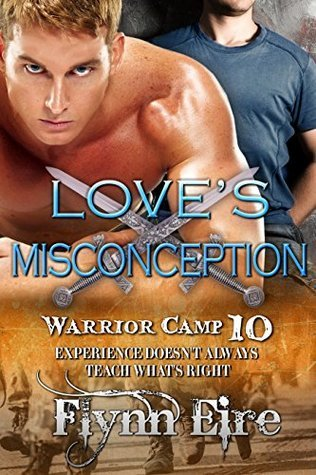 Loves Misconception (Warrior Camp Book 10)  by  Flynn Eire