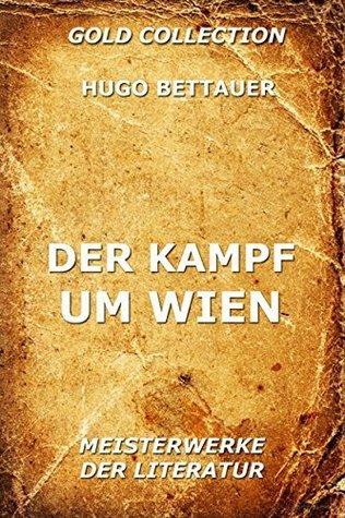 Der Kampf um Wien Hugo Bettauer