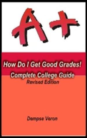 How Do I Get Good Grade Dempse Veron