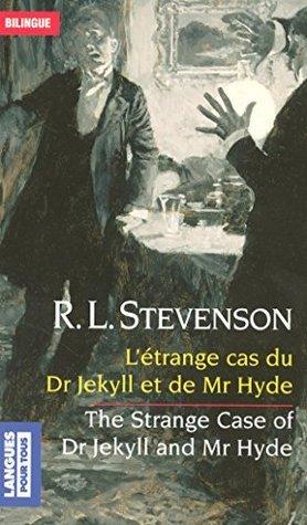 Bilingue Létrange cas du docteur J  by  Robert Louis Stevenson