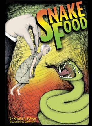 Snake Food Kristin Fulton