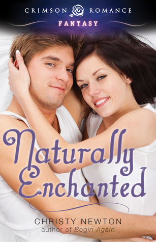Naturally Enchanted  by  Christy Newton