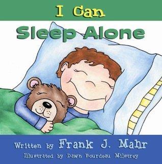 I Can Sleep Alone Frank J Mahr