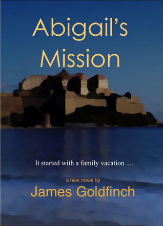 Abigails Mission  by  James Goldfinch