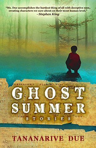 Ghost Summer: Stories Tananarive Due