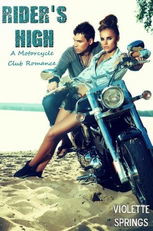 Riders High  by  Violette Springs