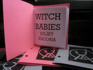 Witch Babies Juliet Escoria