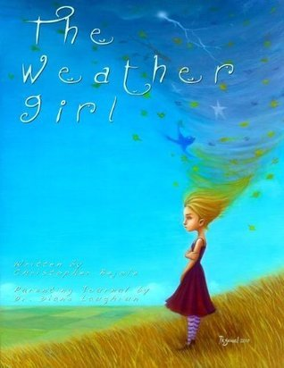 The Weather Girl Christopher Bejole