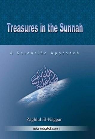 Treasures in the Sunnah 1 Zaghlul El-Naggar