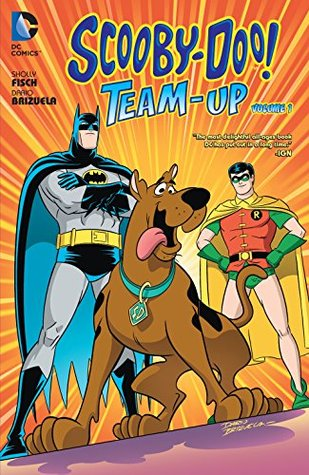Scooby-Doo Team-Up, Volume 1 Sholly Fisch