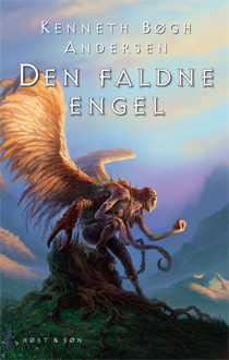 Den faldne engel (Den store djævlekrig, #5) Kenneth Bøgh Andersen