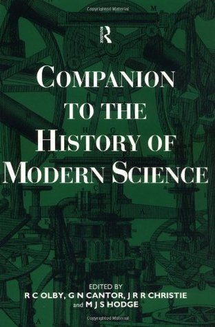 Companion To The History Of Modern Science Robert C. Olby