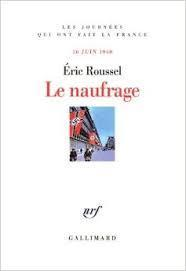 Le naufrage: 16 juin 1940  by  Eric Roussel