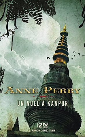 Un Noël à Kanpur  by  Anne Perry